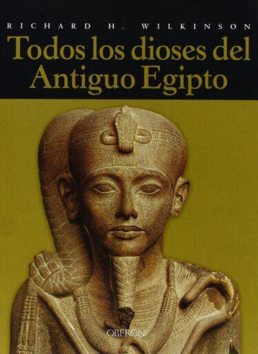 Todos los dioses del Antiguo Egipto